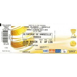 Billet coupe de la ligue 2010 1 4 de finale om monaco - Billets finale coupe de la ligue 2015 ...