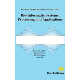 Bio-Informatic Systems, Processing And Applications de Collectif