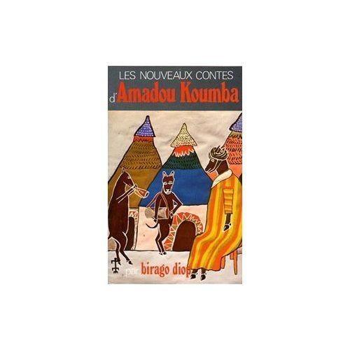 birago diop les nouveaux contes d 39 amadou koumba pr face de l opold s dar senghor 3e dition. Black Bedroom Furniture Sets. Home Design Ideas
