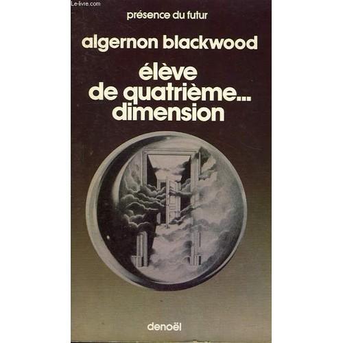 eleve de quatrieme dimension collection presence du futur n 91. Black Bedroom Furniture Sets. Home Design Ideas