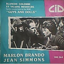 Blanche Colombe Et Vilains Messieurs ( Guys And Dolls ) - Loesser / Marlon Brando / Jean Simmons