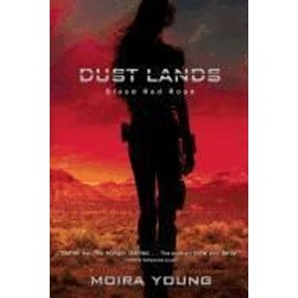 Dust Lands Trilogy 1. Blood Red Road de Moira Young