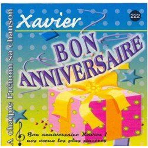 Bon Anniversaire Xavier Cd Album