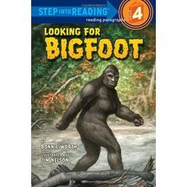 Looking For Bigfoot de Bonnie Worth