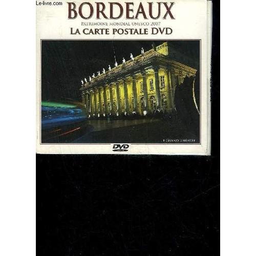 Carte Bordeaux Unesco.Bordeaux Patrimoine Mondial Unesco 2007 La Carte Postale Dvd De