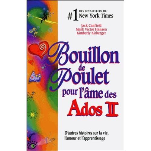 Bouillon De Poulet Pour L Ame Des Ados Tome 2