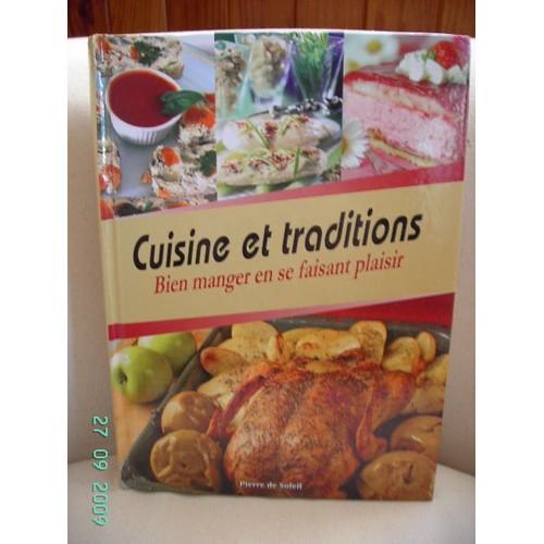 Cuisine et traditions bien manger en se aisant plaisir de - Cuisine et tradition morlaix ...