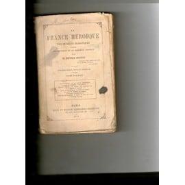 La France H�roique de Bathild Bouniol