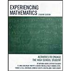 Experiencing Mathematics: Activities To Engage The High School Student de Collectif