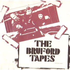 Bruford Tapes - Bill Bruford