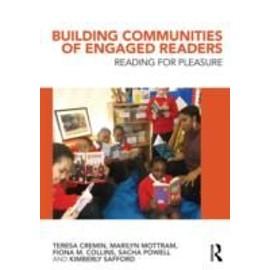Building Communities Of Engaged Readers de Collectif