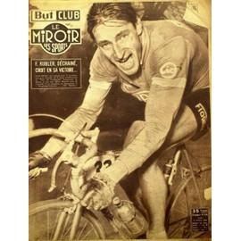But Et Club - Le Miroir Des Sports N� 376 Du 27/10/1952 - F. Kubler Croit En Sa Victoire.