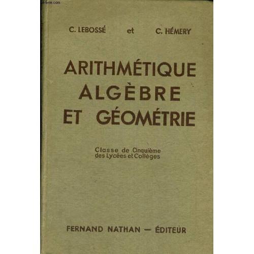 Algebre Et Arithmetique, Classe De 4e (A, B Et Moderne) de ...