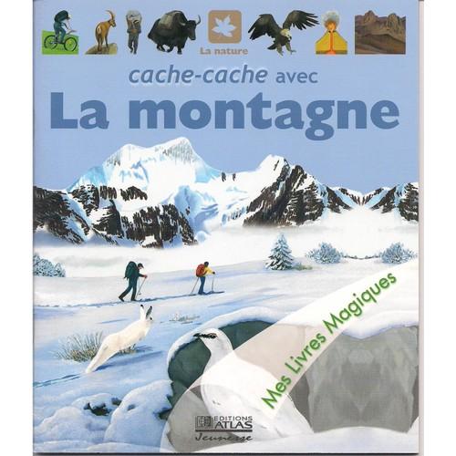 Cache cache avec la montagne de editions atlas priceminister rakuten - Priceminister frais de port ...