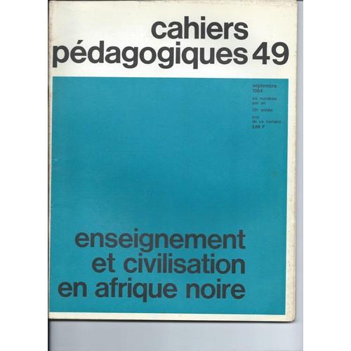 Cahiers Pedagogiques 49 Enseignement Et Civilisation En  Afrique Noire 1161947114_L