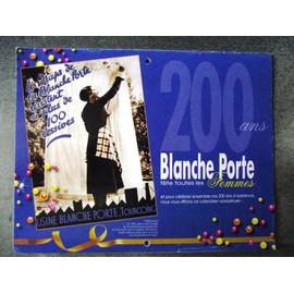Calendrier 200ans blanche porte perp tuel achat et vente - Code avantage blanche porte ...