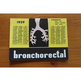 Calendrier De 1959 - Bronches - Publicit� Pharmaceutique Avec Relief Pour Bronchorectal - 2416