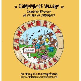 Camembert Village - Willy Et Les Conquérants
