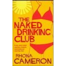 The Naked Drinking Club de Cameron Rhona