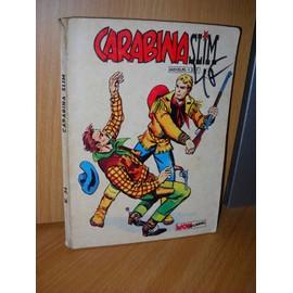 Carabina Slim N� 24 : Les Pirates De Michicoten