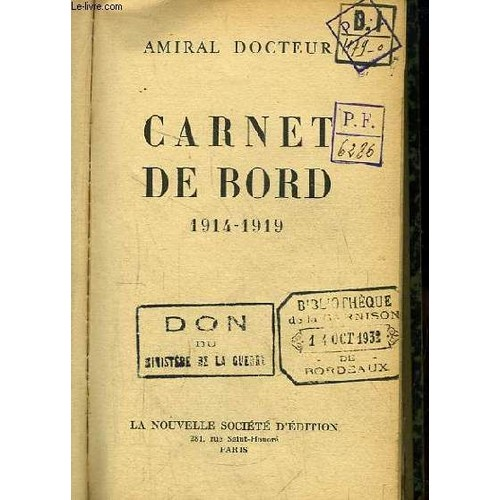 carnet de bord 1914 1919 de amiral docteur neuf occasion. Black Bedroom Furniture Sets. Home Design Ideas