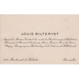 Carte De Visite Louis Bilteryst A Bruxelles Boulevard Waterloo Bureau Central Vente Des Charbonnages Danderlues