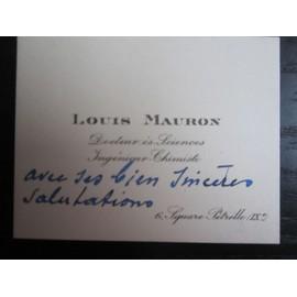 Carte De Visite Louis Mauron Docteur Es Sciences Ingnieur Chimiste Avec Mention Manuscrite Annes 40