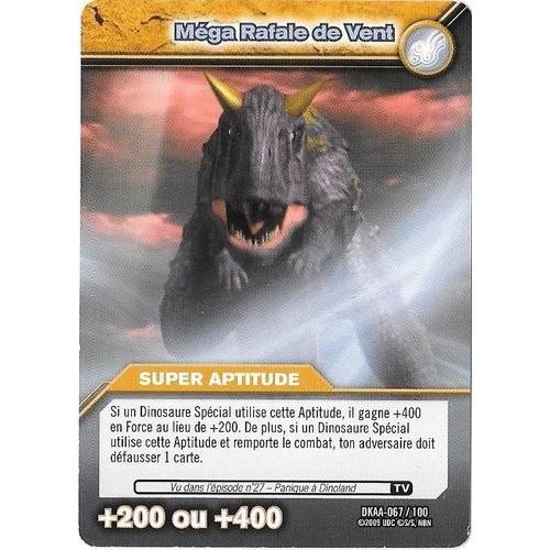 Carte dinosaur king mega rafale de vent dkaa 067 100 super aptitude 200 ou 400 - Carte dinosaure king ...
