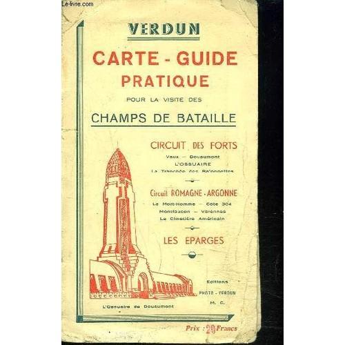 Carte Guide Pratique Verdun Pour La Visite Des Champs De Bataille Dimension 55x38cm Environ COLLECTIF