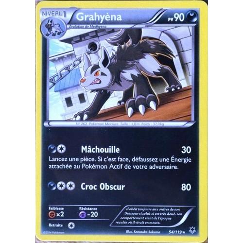carte pokemon vigueur spectrale 54/119 90PV VIGUEUR SPECTRALE GRAHYENA EDITION XY CARTE POKEMON