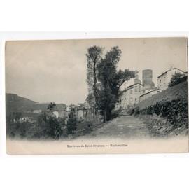 Carte Postale Ancienne. 42 Loire; Environs De Saint Etienne - Rochetaill�e - .42 Loire