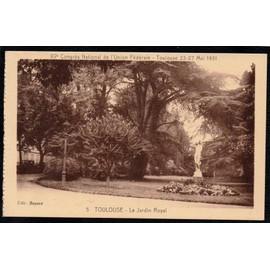 carte postale ancienne france haute garonne 31 toulouse le jardin royal. Black Bedroom Furniture Sets. Home Design Ideas