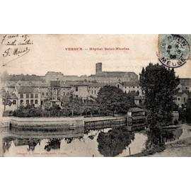 Carte postale ancienne france meuse 55 verdun h pital saint nicolas oblit ration du 07 - Hopital saint nicolas de port ...