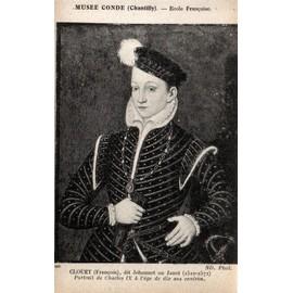 Carte Postale Ancienne, France, Oise ( 60 ), Chantilly, Mus�e Conde, Clouet Fran�ois Dit Jehannet Ou Janet, Portrait De Charles 9 � L'age De 10 Ans Environ