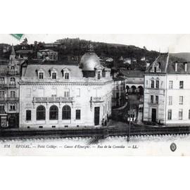 Carte Postale Ancienne, France, Vosges ( 88 ), �pinal, Rue De La Com�die, Petit Coll�ge Et Caisse D'�pargne