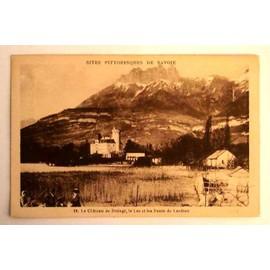 Carte Postale Ancienne Haute Savoie Sites Pittoresques De Savoie Le Chateau De Duingt Le Lac Et ...