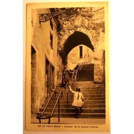 carte postale ancienne sarthe le vieux mans escalier de la grande poterne. Black Bedroom Furniture Sets. Home Design Ideas