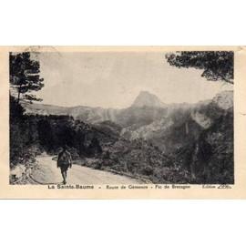 Carte Bretagne Randonnee.Carte Postale La Sainte Baume Route De Gemenos Pic De Bretagne Var