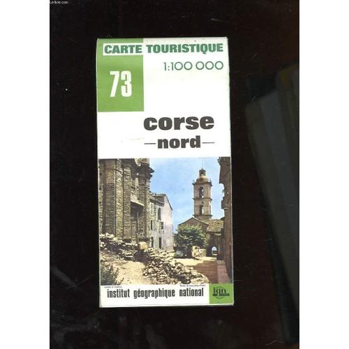 Carte Corse Nord.Carte Touristique N 73 Corse Nord De Collectif Rakuten