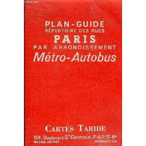 plan guide repertoire des rues paris par arrondissement metro autobus. Black Bedroom Furniture Sets. Home Design Ideas