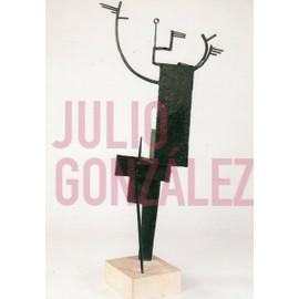 Carton D'invitation De L'exposition De Julio Gonzalez, Organis�e Au Centre Pompidou Le 3 Juillet 2007