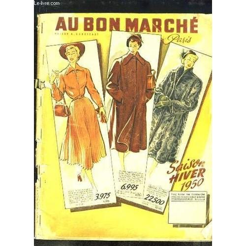 catalogue au bon march saison hiver 1950 de au bon marche maison aristide boucicaut. Black Bedroom Furniture Sets. Home Design Ideas