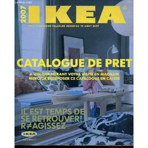 catalogue de pret ikea 2007 prix catalogue valables jusqu 39 au 15 aout 2007 il est temps de se. Black Bedroom Furniture Sets. Home Design Ideas