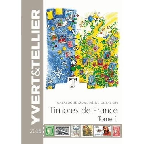 catalogue mondial de cotation timbres de france tome 1 de yvert tellier format reli. Black Bedroom Furniture Sets. Home Design Ideas