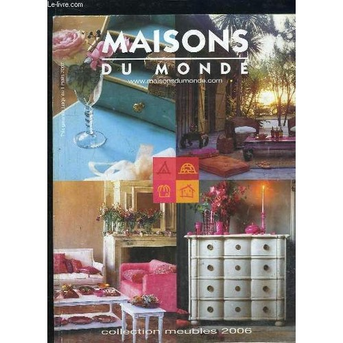 catalogue maisons du monde collection meubles 2006 de collectif. Black Bedroom Furniture Sets. Home Design Ideas