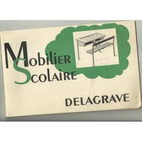 catalogue mobilier scolaire delagrave usine de la corveraine haute sa ne 1934 de collectif. Black Bedroom Furniture Sets. Home Design Ideas