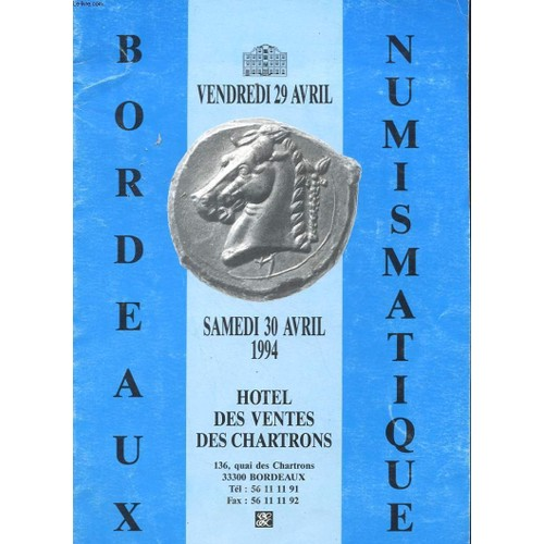 catalogue ventes aux encheres publiques bordeaux numismatique samedi 30 avril 1994. Black Bedroom Furniture Sets. Home Design Ideas
