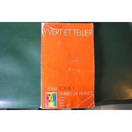 Catalogue Yvert 1984 Tome1