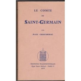 Le Comte De Saint-Germain de CHACORNAC (Paul)
