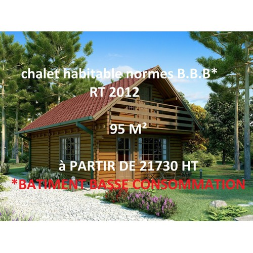 chalet habitable bbc nouvelles normes rt 2012 achat et vente. Black Bedroom Furniture Sets. Home Design Ideas